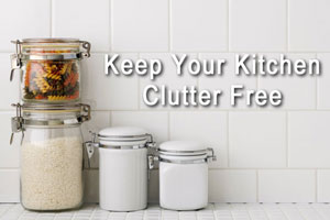Keep Your Kitchen Clutter Free